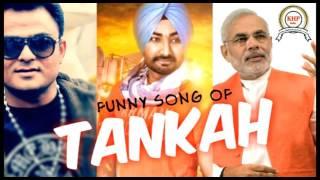Tankah Of  Funny Song (Full Song) | Happy Manila | Latest Punjabi Songs