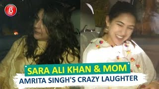 Sara Ali Khan & Mom Amrita Singhs CRAZY Laughter Will Make Your Day