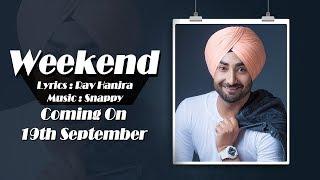 Weekend l Ranjit Bawa l New Punjabi Song 2018 l Dainik Savera
