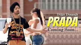 Prada | Diljit Dosanjh | New Song 2018 | Dainik Savera