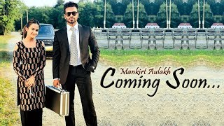 Mankirt Aulakh coming up with new song | Roopi Gill | Veet Baljit | Dainik Savera