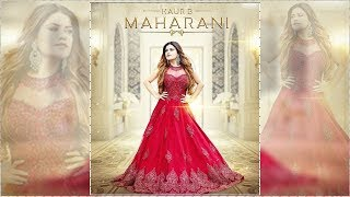 Maharani | New Song | Kaur B | Jung Sandhu | Ranjha Yaar | Dainik Savera
