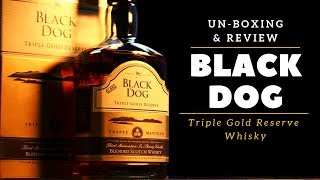 Black Dog Whisky Unboxing & Review in Hindi | Black Dog Triple Gold Reserve whisky Review |