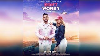 Dont Worry   New Song   Karan Aujla   Gurlez Akhtar   Dainik Savera