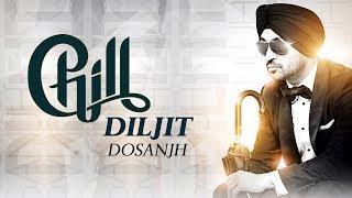Chill l Diljit Dosanjh l Pagal l New Punjabi Song 2018 l Dainik Savera