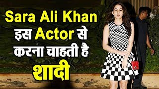 Sara Ali Khan reveals whom she wants to Date and get Married | Saif Ali Khan | Dainik Savera