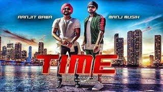 Time   New Song   Ranjit Bawa   Bunty Bains   Rupan Bal   Dainik Savera