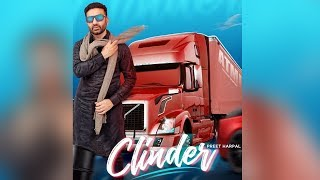 Clinder | New Song | Preet Harpal | Harry Singh | Preet Singh | Dainik Savera