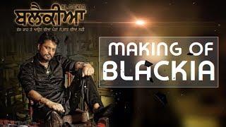 Exclusive Interview : Blackia l Dev Kharoud l Making of the Film l New Punjabi Film l Dainik Savera