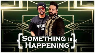 Something is happening | Jazzy B | Bohemia | Dainik Savera