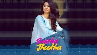 Sacha Jhootha | Nimrat Khaira | New Song | Preet Hundal | Dainik Savera