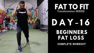 Beginners FAT LOSS Workout! Day-16 (Hindi / Punjabi)