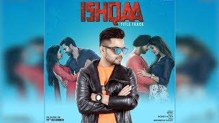 Ishqaa | Akhil | New Song | Nav Bajwa | Payal Rajput | Dainik Savera