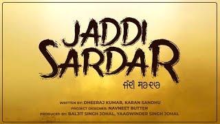 Jaddi Sardar l First Look l Sippy Gill l Dilpreet Dhillon l Dainik Savera