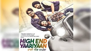 High End Yaariyaan | First Look | Jassi Gill | Ranjit Bawa | Ninja | Dainik Savera