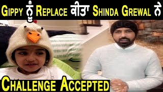 Gippy Grewal Replaced By Shinda Grewal | Challenge Accepted | Dainik Savera