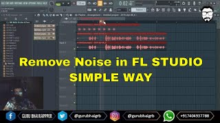 How To Remove Noise from Vocals in FL STUDIO 20.1
