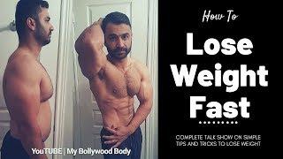 How to LOSE WEIGHT FAST! (Hindi / Punjabi)