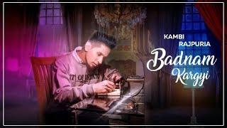 Badnam Kargyi | Kambi Rajpuria | New Song | Sukh E | Coming Soon | Dainik Savera