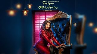Teriyan Mohabbatan | Himanshi Khurana Ft. Johnyy Vick | New Song | First Look | Dainik Savera