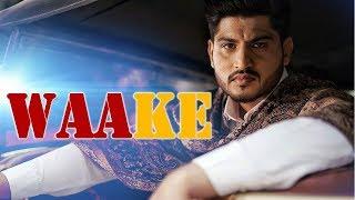 Waake   Gurnaam Bhullar   New Punjabi Song   Dainik Savera