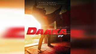 ਫਿਲਮ Daaka ਦੀ First Look Out | Release Date ਹੋਈ Final | Dainik Savera