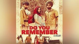 Do You Remember   Jordan Sandhu   Bunty Bains   Nikki Kaur   New Punjabi Song   Dainik Savera