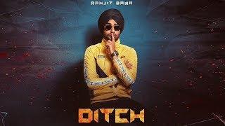 Ditch | Ranjit Bawa | Deep Jandu | New Punjabi Song | Dainik Savera
