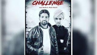 Challange | Jassi Rawla Ft. Mukh Mantri | New Punjabi Song | Dainik Savera