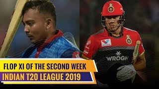 Indian T20 League 2019 | Flop XI of the second week | Rishabh Pant in the XI