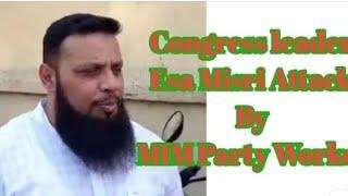 Elections 2019   MIM Vs Congress   Clash   Esa Misri Vs Samad Bin Abdad   Fight Hyderabad Elections