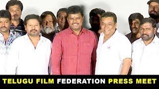 Telugu Film Federation Press Meet  - 2019 Latest Movie Updates
