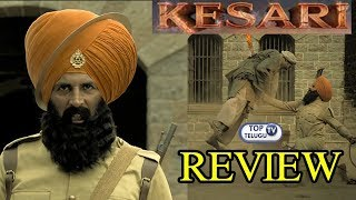 Kesari Movie Review | Taran Adarsh | Akshay Kumar | Parineeti Chopra | Top Telugu TV