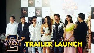 Student Of The Year 2 Trailer Launch | Tiger Shroff | Ananya Panday | Tara Sutaria