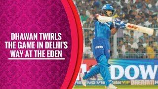 Indian T20 League 2019, Match 26: Kolkata vs Delhi: Dhawan's 97* guides Delhi to a terrific win