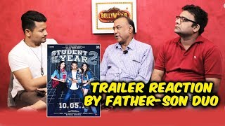 Student Of The Year 2 Trailer Reaction By Father-Son Duo | Tiger Shroff, Ananya Panday, Tara Sutaria