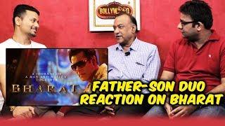 BHARAT Film | HIT or FLOP Reaction By Father-Son Duo | Salman Khan | Katrina Kaif | Ali Abbas Zafar