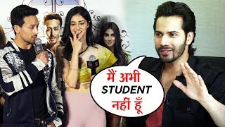 Tiger Shroff Reaction On Varun Dhawans Comment Main Abhi Student Nahi Hun | Student Of The Year 2