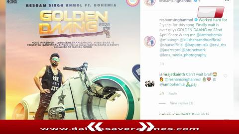Golden Daang | Resham Singh Anmol Ft. Bohemia | New Punjabi Song | Dainik Savera