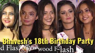 UNCUT: Bhavesh's 18th Birthday Party - Jannat, Anushka, Avneet, Aashika, Reem, Siddharth