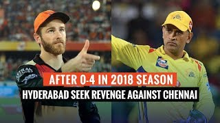 Indian T20 League 2019, Match 33: Williamson's Hyderabad takes on Dhoni's Chennai