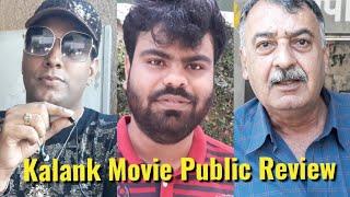 KALANK Movie - PUBLIC REVIEW - Varun, Alia, Madhuri, Sanjay Dutt, Sonakshi, Aaditya Roy Kapur