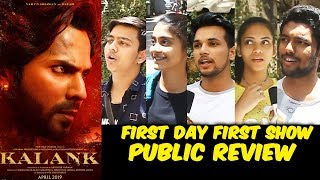 KALANK PUBLIC REVIEW | First Day First Show | Varun Dhawan, Alia Bhatt, Sanjay Dutt, Madhuri