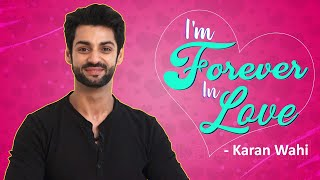 Karan Wahis AWKWARD CONFESSIONS About His LOVE LIFE & GIRLFRIENDS