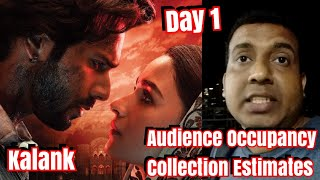 Kalank Movie Audience Occupancy And Collection Estimates Day 1