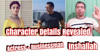 Salman Khan And Alia Bhatt Age And Character Details Revealed For Inshallah