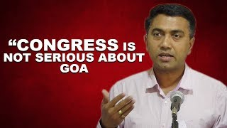 Congress is Not Serious About Goa: Promod Sawant