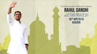 LIVE: Congress President Rahul Gandhi addresses public meeting in Budaun, Uttar Pradesh