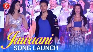 The Jawaani Song Launch Student Of The Year 2 | Tiger Shroff, Tara & Ananya| Vishal & Shekhar