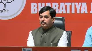 Press Briefing by Syed Shahnawaz Hussain at BJP Head Office, New Delhi